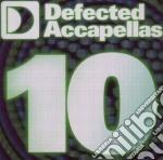 Defectted accappellas vol.10 cd musicale di Artisti Vari