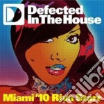 DEFECTED IN THE HOUSE - MIAMI 10 RIVA ST  cd musicale di ARTISTI VARI