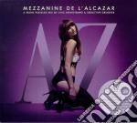 Mezzanine de l'alcazar vol.9 2cd cd musicale di ARTISTI VARI