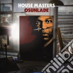 Various Artists/Osundale - House Masters: Osunlade cd musicale di ARTISTI VARI