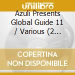 Azuli presents global guide 11 cd musicale di Artisti Vari