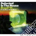 Defected In The House Brazil '11 cd musicale di ARTISTI VARI