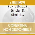 (LP VINILE) Sinclar & dimitri