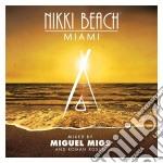 Migs, Miguel - Nikki Beach cd musicale di Artisti Vari