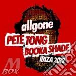All gone pete tong booka shade ibiza 12 cd musicale di Artisti Vari