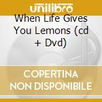 WHEN LIFE GIVES YOU LEMONS (CD + DVD) cd musicale di ATMOSPHERE