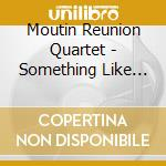 Something cd musicale di MOUNTIN REUNION QUARTET