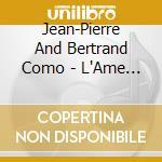 L'ame soeur-dig.06 cd musicale di COMO JEAN PIERRE