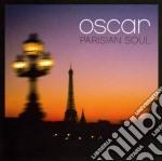 PARISIAN SOUL cd musicale di OSCAR