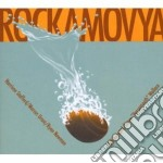Rockamovya cd musicale di Rockamovya
