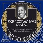 Eddie 'Lockjaw' Davis - 1953-1955 cd musicale di Eddie