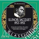 Illinois Jacquet - 1953-1955 cd musicale di Illinois Jacquet