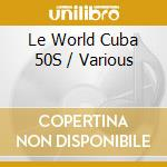 Cuba 50 cd musicale