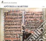 Abbaye De Solesmes - Apotres Et Martyrs cd musicale di ABBAYE DE SOLESMES