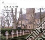 Les defunts-dig. cd musicale di ABBAYE DE SOLESME