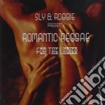 ROMANTIC REGGAE FOR THE LADIES cd musicale di SLY & ROBBIE