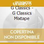 G CLASSICS (FROM EMINEM-50 CENT-DR DREE....) cd musicale di ARTISTI VARI
