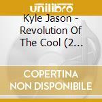REVOLUTION OF THE + DVD cd musicale di JASON KYLE