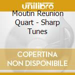 Sharp tunes cd musicale di Moutin reunion quart