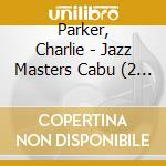LE JAZZ DE CABU - ANTHOLOGY 1948-1953 cd musicale di Charlie Parker