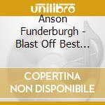 Best of cd musicale di Funderburgh Anson