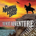 THE NEXT ADVENTURE                        cd musicale di MARSHALL TUCKER