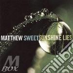 SUNSHINE LIES                             cd musicale di Matthew Sweet