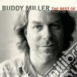 Buddy Miller - The Best Of Hightone Years cd musicale di MILLER BUDDY
