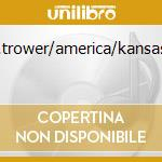 U.heep/r.trower/america/kansas..ecc..... cd musicale