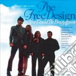 You could be born again cd musicale di Design Free