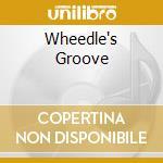 Wheedle's Groove cd musicale di ARTISTI VARI