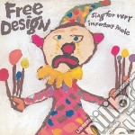 Sing for very importantpeople cd musicale di Design Free