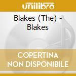 BLAKES                                    cd musicale di BLAKES
