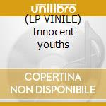 (LP VINILE) Innocent youths lp vinile di Roots & water Earth