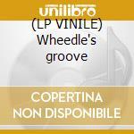 (LP VINILE) Wheedle's groove lp vinile di Kearney Barton