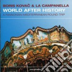 World after..05 cd musicale di KOVAC BORIS & LA CAMPANELLA