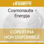 Energija cd musicale di CASMONAUTIX
