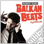 Balkanbeats soundlab cd musicale di Robert Soko