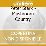 Mushroom country cd musicale