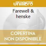 Farewell & henske cd musicale di Yester & henske