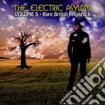 Electric Asylum Volume 5 cd musicale di Artisti Vari
