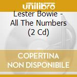 All the numbers cd musicale di Lester Bowie