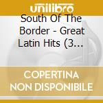 South of the border cd musicale di Artisti Vari