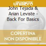 BACK FOR BASICS                           cd musicale di John & levis Tejada