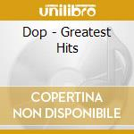 Greatest hits cd musicale di DOP