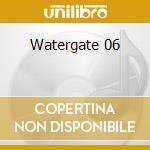 Watergate 06 cd musicale di Lamb Wolf