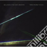 Twice around the sun cd musicale di Guillaume & the cout