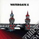 Watergate x cd musicale di Artisti Vari