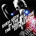 Sound of the 13th season, the cd musicale di Sven in the mi Vath