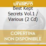 BEST KEPT SECRETS cd musicale di Artisti Vari